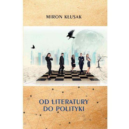 Od literatury do polityki (2016)