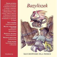 Bazyliszek - Aleksandra Michałowska (MP3)