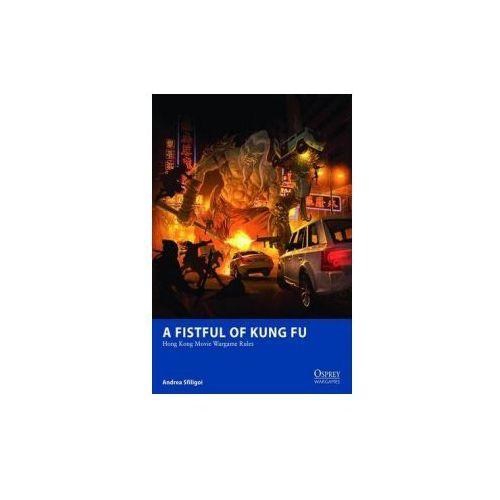 Fistful of Kung Fu - Hong Kong Movie Wargame Rules
