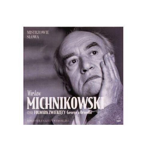 Folwark zwierzęcy czyta Wiesław Michnikowski (Płyta CD)