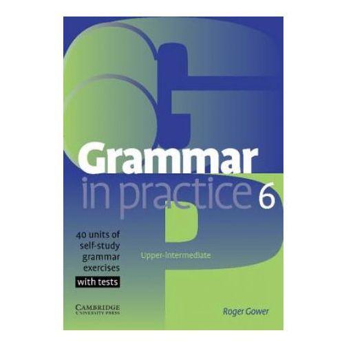 Grammar in Practice, Level 6 Upper-Intermediate, oprawa miękka