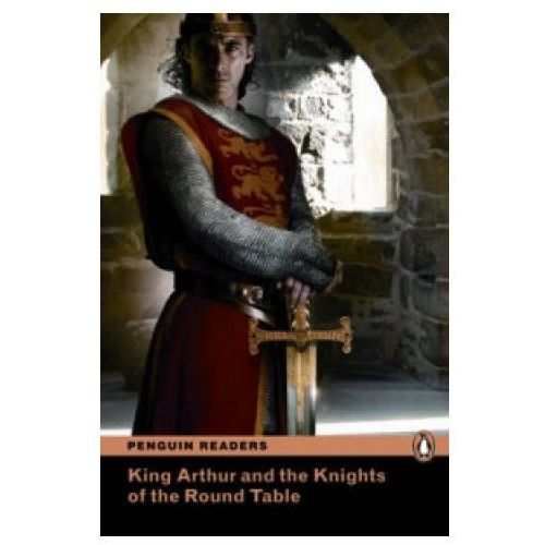 King Arthur And The Knights Of The Round Table plus MP3 CD Penguin Readers Classic, Pearson