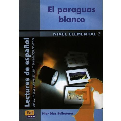 El Paraguas blanco nivel elemental 2 (9788498481266)