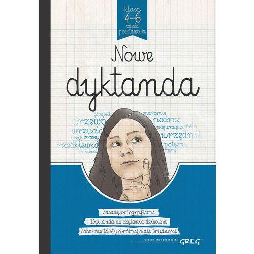 Nowe dyktanda Szkoła Podstawowa. Klasy 4-6 + zakładka do książki GRATIS (9788375175936)