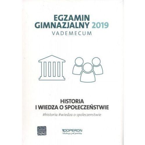 Egzamin gimnazjalny 2019 Vademecum Historia i wiedza o społeczeństwie