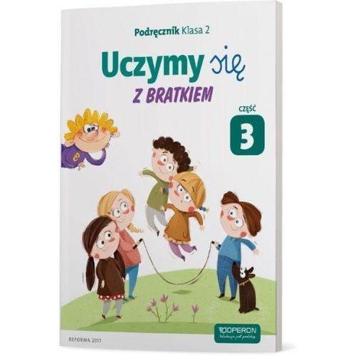 Uczymy się z Bratkiem 2 Podręcznik cz.3 OPERON (9788378796572)