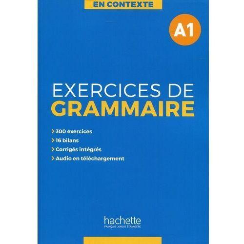 En Contexte Exercices de grammaire A1 Podręcznik + klucz odpowiedzi, Hachette Polska
