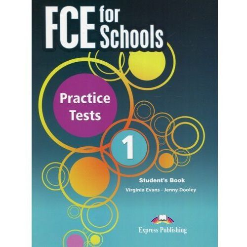 FCE for Schools Practice Tests 1 - Evans Virginia, Dooley Jenny, Jenny Dooley|Virginia Evans