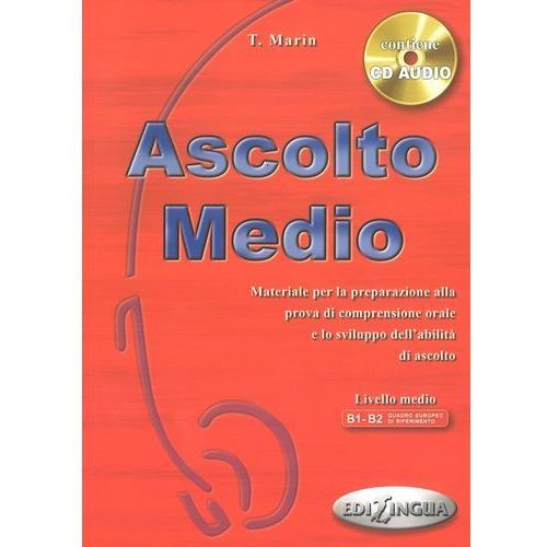 Ascolto Medio livello medio B1-B2 /CD gratis/ (9789607706430)
