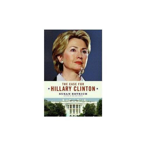 Case for Hillary Clinton