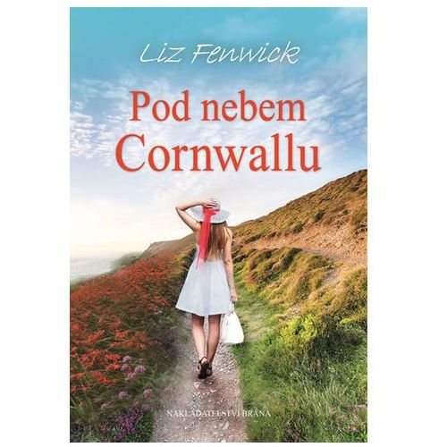 Pod nebem Cornwallu Liz Fenwick
