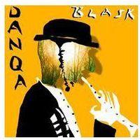 Danqa - Blask (Digipack) (w)