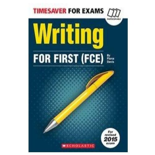 Timesaver for Exams: Writing for First FCE (80 str.)