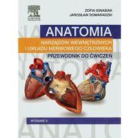 Anatomia narządów wewnętrznych i układu nerwowego człowieka Przewodnik do ćwiczeń Wydanie II (182 str.)