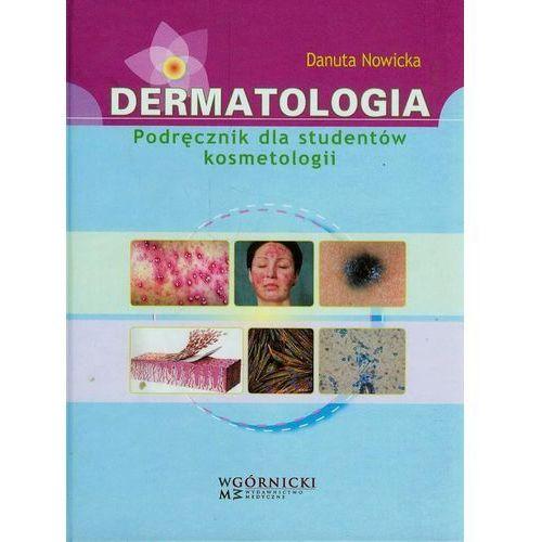 Dermatologia Podręcznik dla studentów kosmetologii (2011)