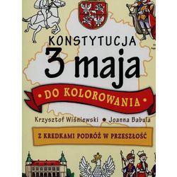 Konstytucja 3 maja do kolorowania [Wiśniewski Krzysztof, Babula Joanna]