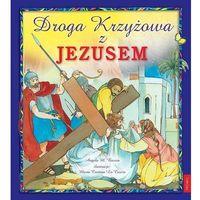 Droga Krzyżowa z Jezusem- bezpłatny odbiór zamówień w Krakowie (płatność gotówką lub kartą)., oprawa miękka