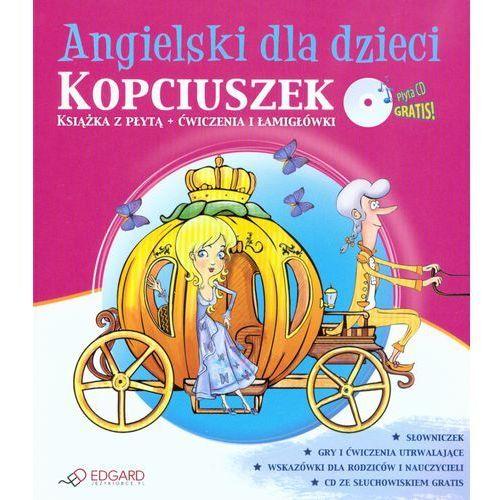 Angielski dla dzieci Kopciuszek z płytą CD - Praca zbiorowa (46 str.)