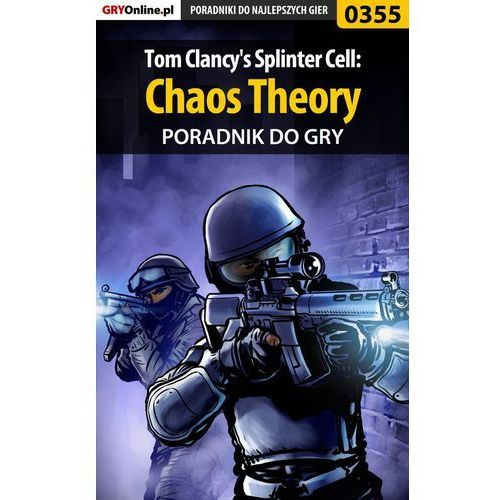 Tom Clancy's Splinter Cell: Chaos Theory - poradnik do gry (2005)