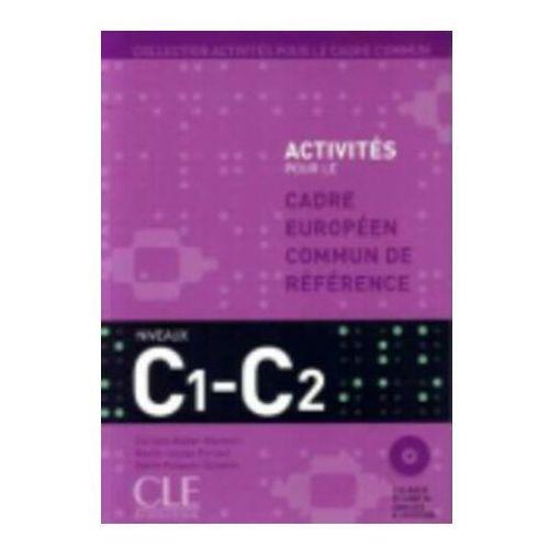 Cadre Europeen Commun de Reference C1-C2 + CD - Corinne Kober-Kleinert (240 str.)