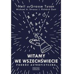 Astronomia  Tyson Neil deGrasse, Strauss Michael A., Gott J. Richard InBook.pl
