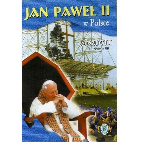 Jan paweł ii w polsce 1999 r - sosnowiec - dvd marki Fundacja lux veritatis