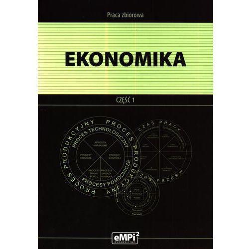 Ekonomika. część 1. Podręcznik (9788362325412)