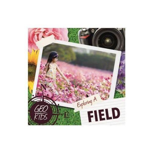 Exploring a Field