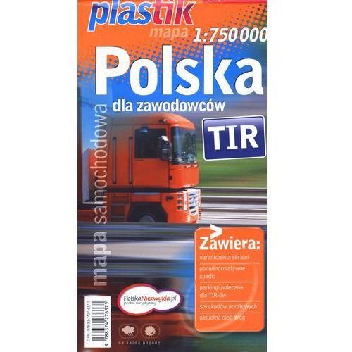 Mapa samochodowa TIR. Polska dla zawodowców. Skala 1:750 000 (Plastik) (2 str.)