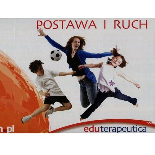Eduterapeutica Postawa i Ruch - pwn.pl. DARMOWA DOSTAWA DO KIOSKU RUCHU OD 24,99ZŁ (9788363497002)