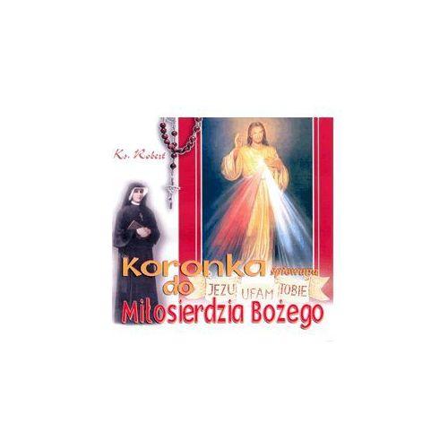 Koronka do Miłosierdzia Bożego - CD