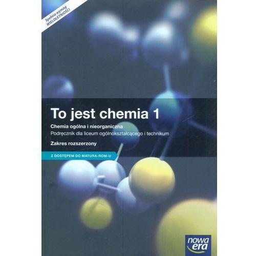 Chemia LO 1 To jest chemia Podr. ZR wyd. 2015 NE, Nowa Era