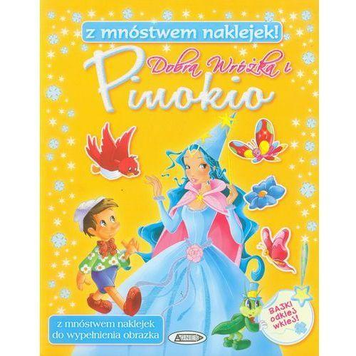 Dobra Wróżka i Pinokio, oprawa miękka