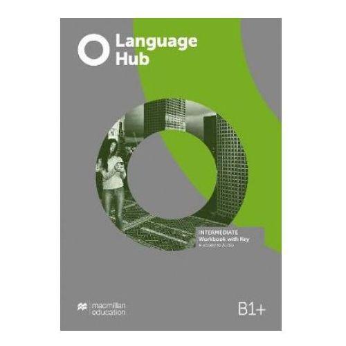 Language Hub Intermediate B1+ WB + key MACMILLAN - praca zbiorow (9781380017130)
