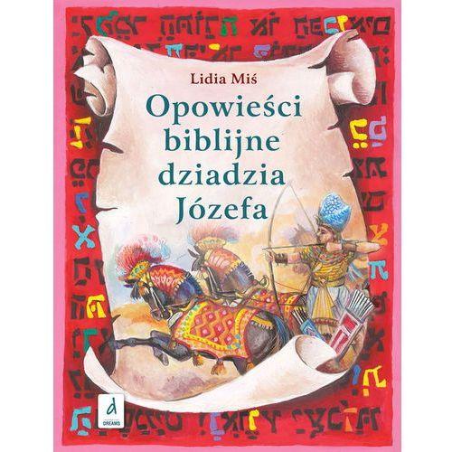 OPOWIEŚCI BIBLIJNE DZIADZIA JÓZEFA CZĘŚĆ 2 (2012)