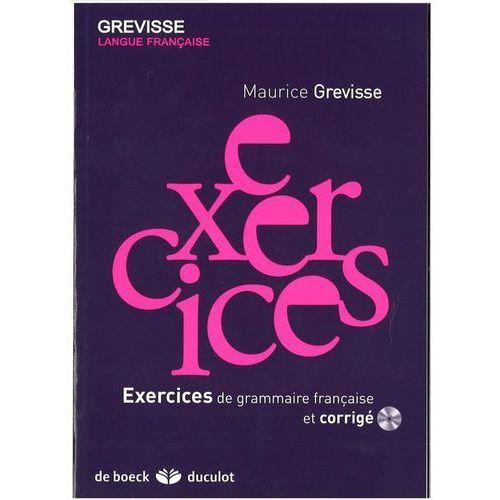 Exercices de grammaire francais et corrige +CD - Maurice Grevisse, Maurice Grevisse