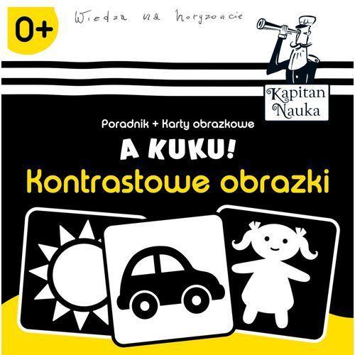 Kontrastowe obrazki, A kuku. Kapitan Nauka - Anna Zych (32 str.)