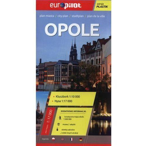 OPOLE KLUCZBORK NYSA PLAN MIASTA 1:17 000 PLASTIK - EUROPILO (9788374758611)