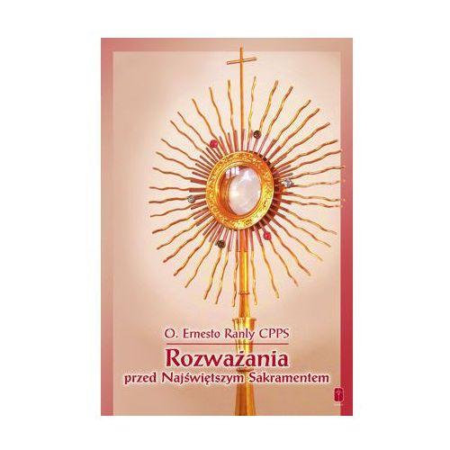 Rozważania przed Najświętszym Sakramentem, O. Ernesto Ranly CPPS