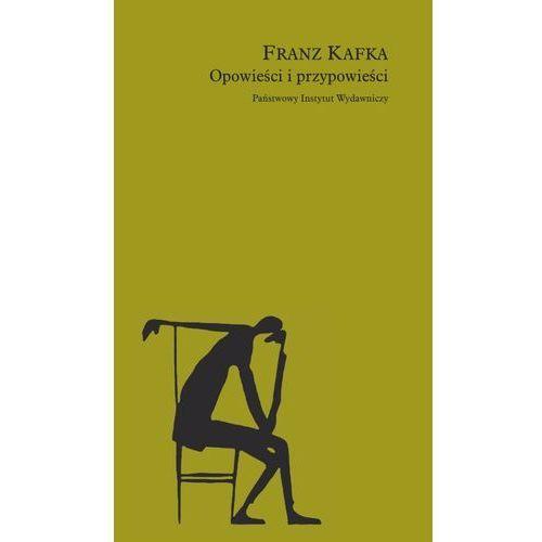 Opowieści i przypowieści, Franz Kafka