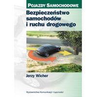 Bezpieczeństwo samochodów i ruchu drogowego (328 str.)