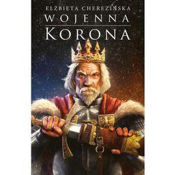 Powieści  Elżbieta Cherezińska InBook.pl