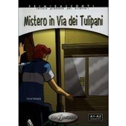 Mistero In Via Dei Tulipani Książka + Cd Audio Poziom A1-A2, Medaglia, Cinzia