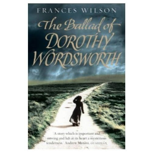 Ballad of Dorothy Wordsworth