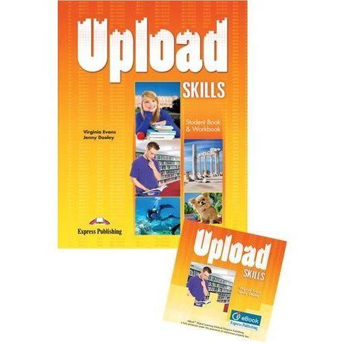 Upload Skills SB + WB International+ ieBook - Praca zbiorowa, Virginia Evans, Jenny Dooley