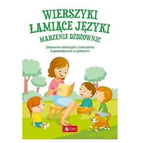 Wierszyki łamiące języki. Marzenie dżdżownic (mk) (48 str.)
