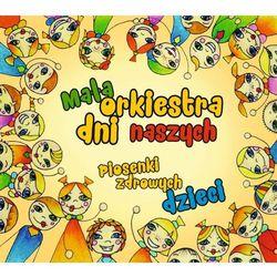 Piosenki i bajki dla dzieci  Orkiestra Dni Naszych InBook.pl