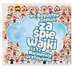 Piosenki i bajki dla dzieci  Zeman Bogusław ks. Księgarnia Katolicka Fundacji Lux Veritatis