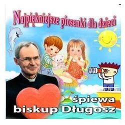 Piosenki i bajki dla dzieci  Długosz Antoni bp Księgarnia Katolicka Fundacji Lux Veritatis