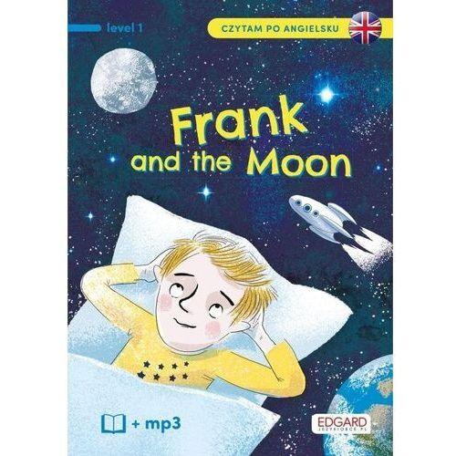 Frank and the moon. frank i księżyc. czytam po angielsku - katarzyna mojkowska (2020)